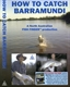 How To Catch Barramundi DVD