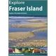 Explore Fraser Island