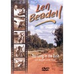 Len Beadell DVD: Too Long in the Bush