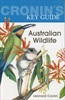 Australian Wildlife (Cronin's Key Guide)