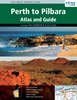 Perth to Pilbara Atlas & Guide