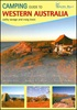 Camping Guide to Western Australia - 2nd Edition