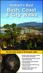 Woodslane Books Walking Guides, Hobart's Best Bush, Coast & City Walks