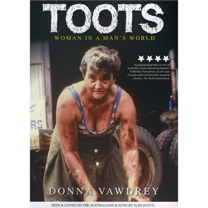 Misc Books Australian Stories, Toots - Woman in a Man's World