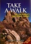 Take a Walk Books Walking Guides, Take a Walk in Victorias National Parks